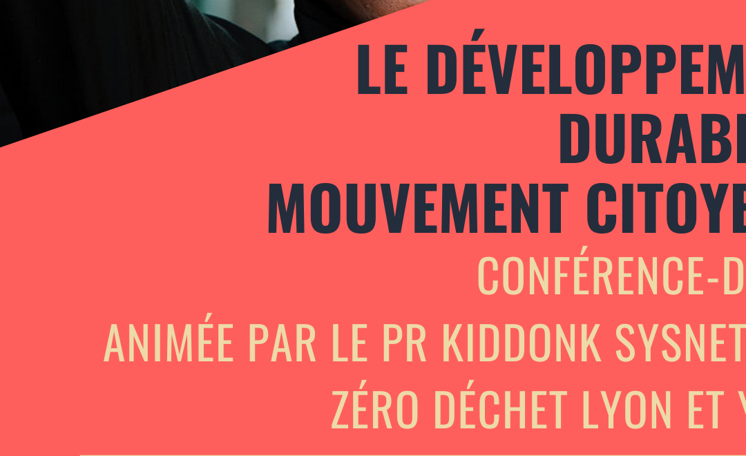 Reporté – Conférence : Le développement durable, mouvement citoyen ?